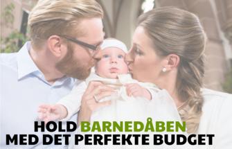 Hold barnedaaben med det perfekte budget