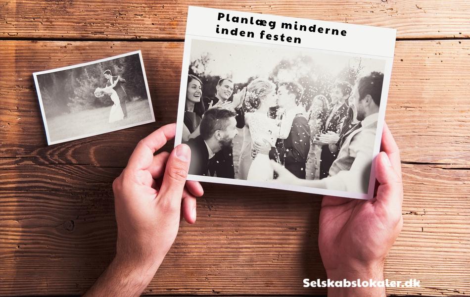Planlaeg minderne inden festen